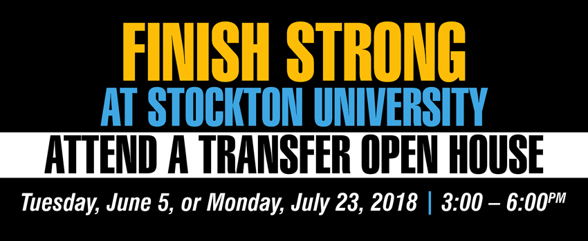 Finish Strong at Stockton University - Attend a Transfer Open House