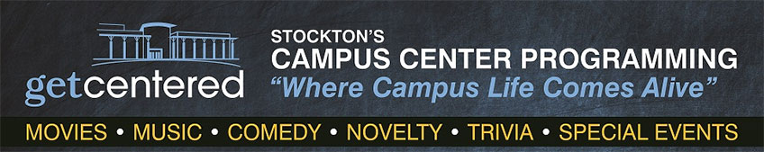 get centered - Stockton's Campus Center Programming