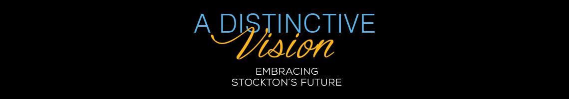 Presidential Tour - A Distinctive Vision - Embracing Stockton's Future