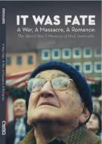 It Was Fate— A War, A Massacre, A Romance: The World War II Memoirs of Nick Venturella