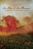 In Fire and In Flowers: The Holocaust Memoirs of Nathan and Phyllis Dunkelman