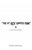 The Black Unfolding: A Holocaust Memoir of Rawa-Ruska