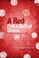A Red Polka-Dotted Dress: A Memoir of Kanada II