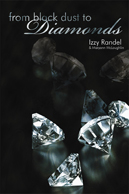 From Black Dust to Diamonds: Icek Randel's Memoir of the Holocaust