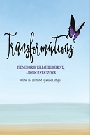 Transformations: The Memoir of Rella Ehrlich Roth, A Holocaust Survivor