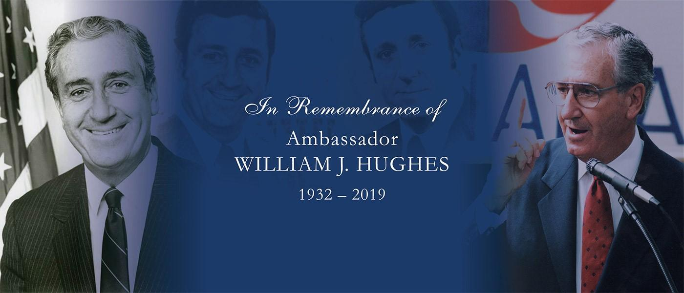 The William J. Hughes Center for Public Policy and Stockton University mourn the passing of Ambassador William J. Hughes